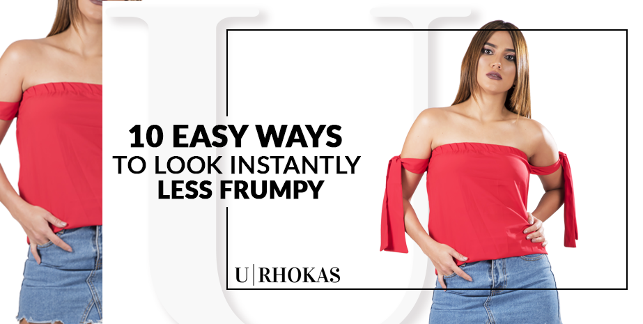 Ways to Look Istantly Less Frumpy