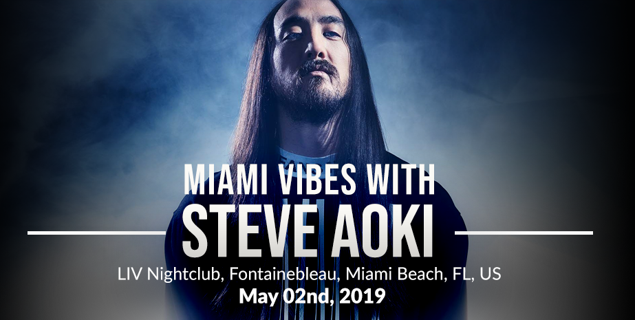 MIAMI VIBES WITH STEVE AOKI