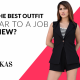 How to Wear The Best Outfit for a Job Interview
