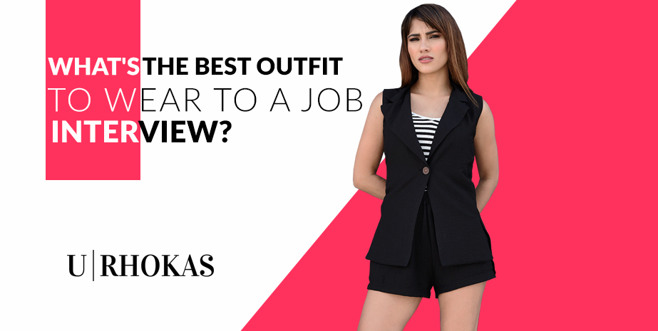 THE BEST OUTFITS FOR JOB INTERVIEWS