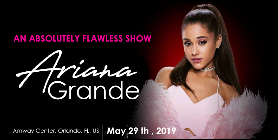 AN ABSOLUTELY FLAWLESS SHOW - ARIANA GRANDE