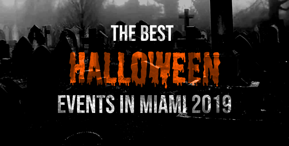 The Best Halloween Events in Miami 2019