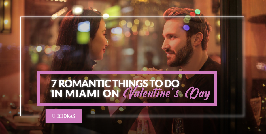 7 Romantic Things to Do in Miami on Valentine's Day