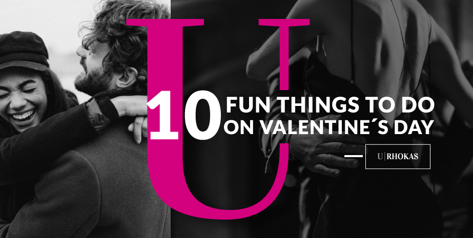 Top 10 Things to Do on Valentine's Day